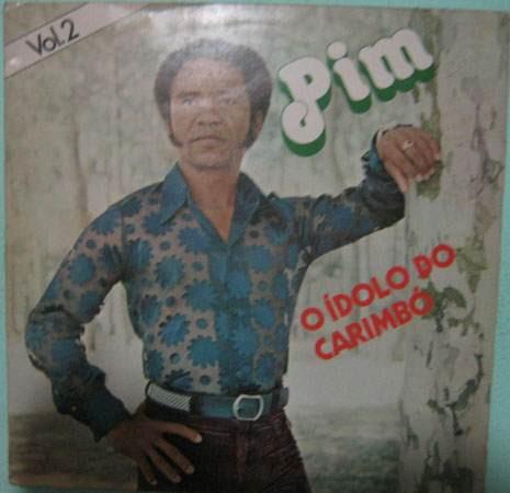 pim - o ídolo do carimbó - volume 2 - 1978