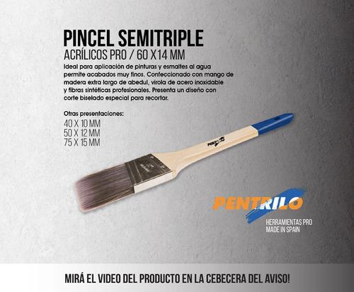 pincel semitriple acrílicos pentrilo 60x14 envíos gratis eco