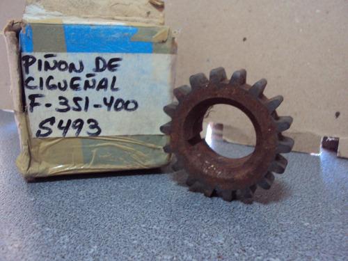 piñon de cigueñal ford 351 400 cod s493
