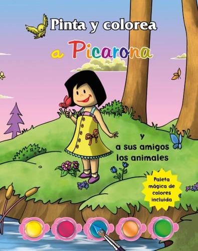 pinta y colorea a picarona(libro infantil y juvenil)