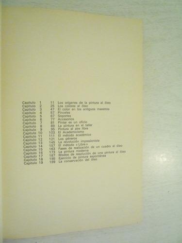 pintando al óleo. juan t. comamala. ceac. 1a ed. 1968.
