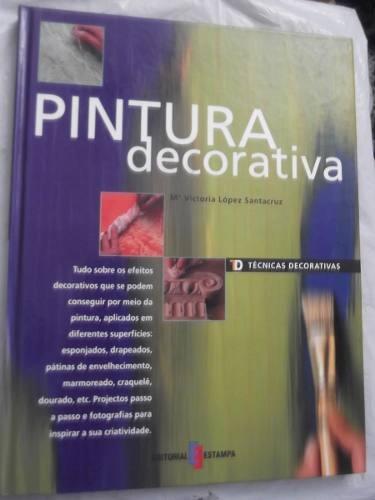 pintura decorativa en portugues tapa dura ilustrado lujo