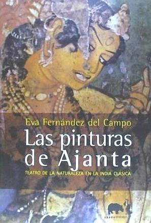 pinturas de ajanta, las(libro ensayo)
