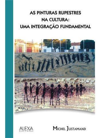 pinturas rupestres na cultura: uma integração fundamental
