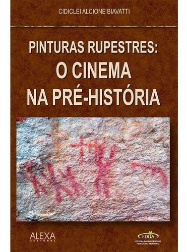 pinturas rupestres: o cinema na pré-história