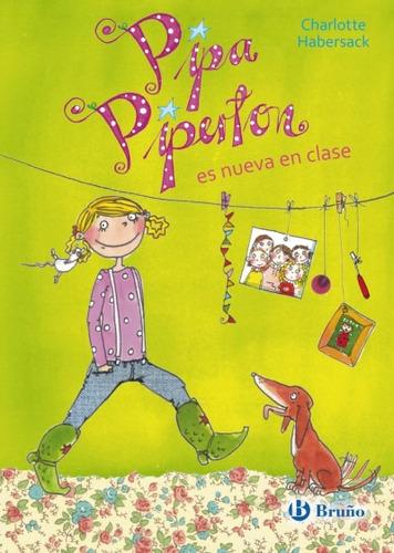 pipa piperton es nueva en clase(libro infantil y juvenil)