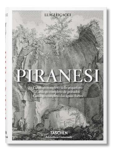 piranesi catalogo completo de grabados. ficacci. taschen