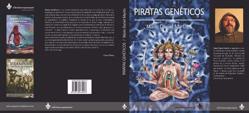piratas genéticos, novela de m. d. martín - ed ayarmanot
