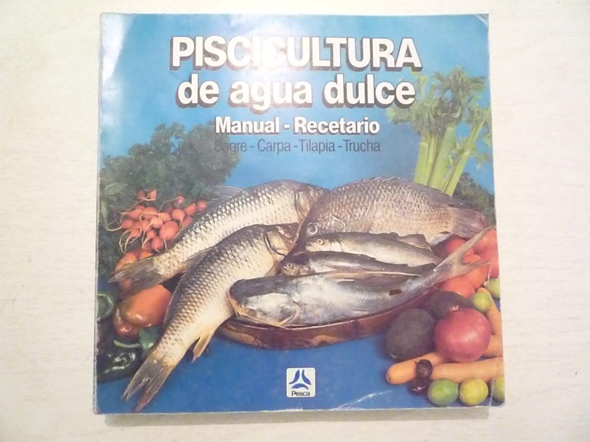 piscicultura de agua dulce secretar a de pesca 1a ed