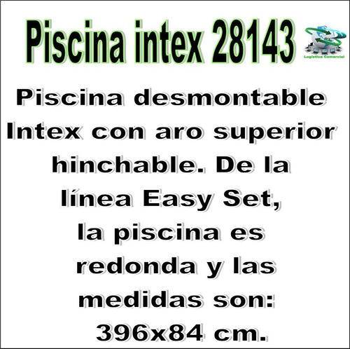 piscina familiar inflable intex 28143 vinilo  396 x 84 cm