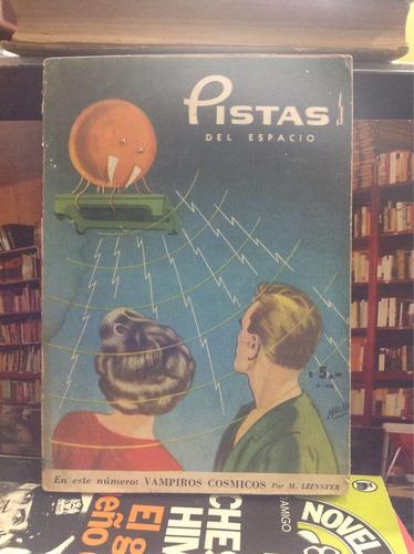 pistas del espacio. vampiros cósmicos. m leisner. novela