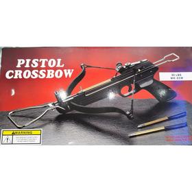 Pistola Ballesta  Crossbow 80 Libras Con 8 Flechas Metalicas