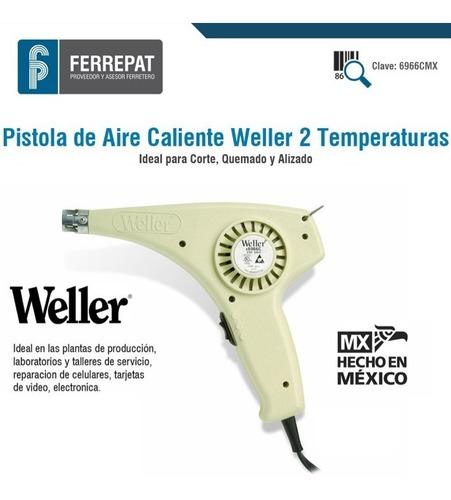 pistola de aire caliente y aire frio weller 6966c