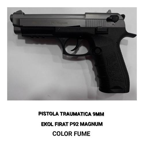 pistola ekol firat p92 magnum traumatica fume 9mm + 50tiros