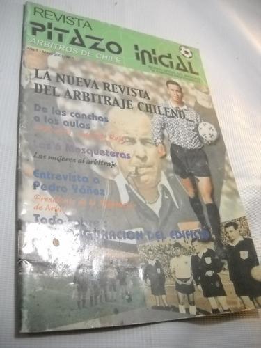 pitazo inicial. revista arbitros chile. numero 1