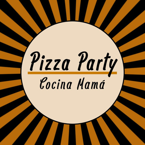 pizza party - cocina mama