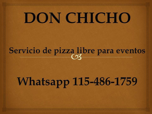 pizza party zona sur don chicho