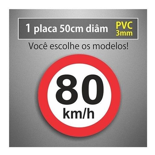 placa 80km/h - 50cm diâmetro - pvc 3mm