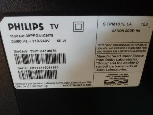 placa da fonte da tv philips 39pfg4109/78 usado 715g6161-p01