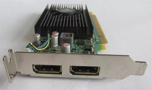 placa de video-nvidia nvs 310 1gb  - 2 saidas dp