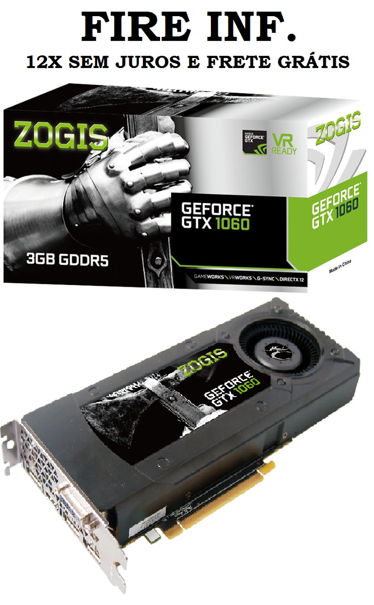 Placa De Video Pci-e Nvidia Gtx 1060 3gb Gddr5 192b Zogis - R  1.139 ... f656b90ef8