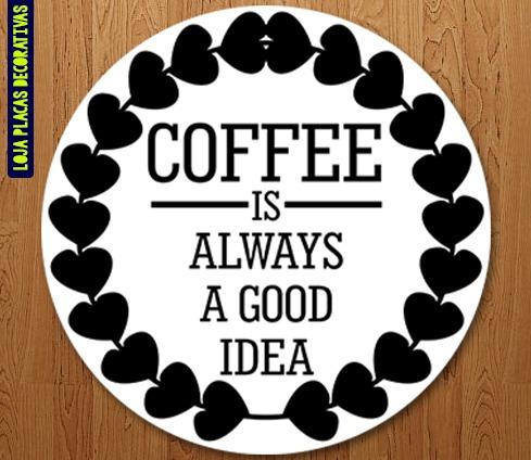 placa decorativa coffe good idea café r 24 90 em mercado livre