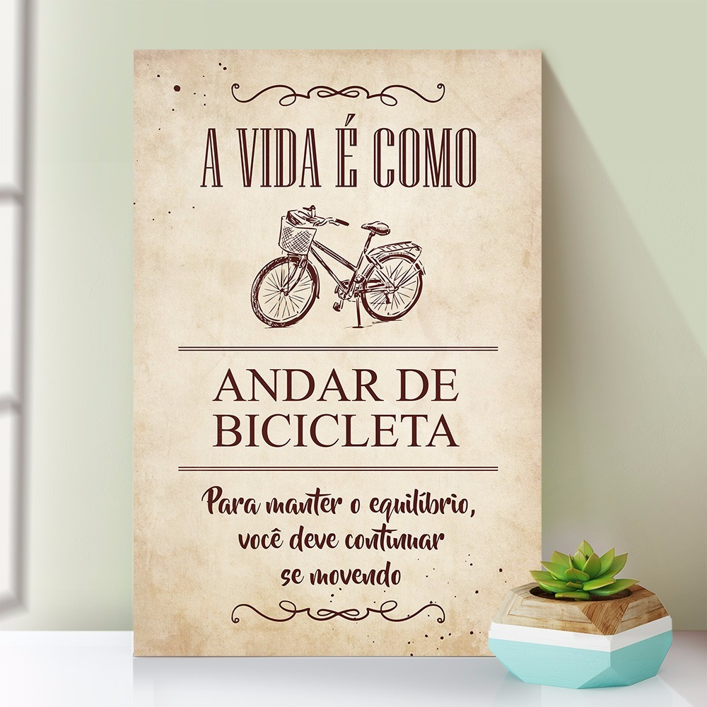 Placa Decorativa Mdf Vintage Frases Andar De Bicicleta Fr068