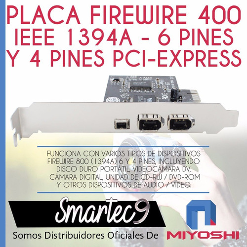 placa firewire pci 400 ieee 1394a / 6 y 4 pines express