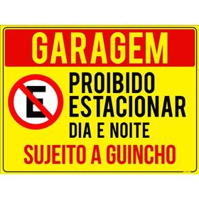 Placa Garagem Proibido Estacionar Dia E Noite Guincho40x30cm