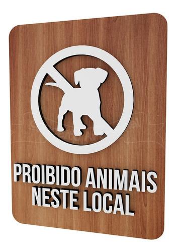 placa indicativa sinalização proibido animais neste local
