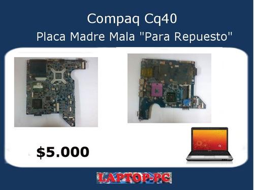 placa madre mala para repuesto compaq cq40