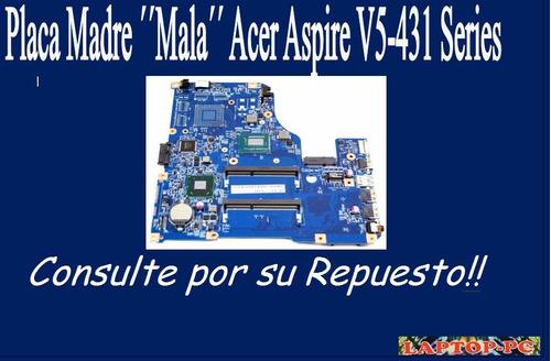 placa madre´´mala´´ acer aspire v5-431 series
