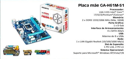 placa mãe 1155 gigabyte h61m-s1 i3 i5 i7 frete gratis