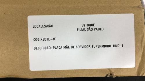 placa mãe servidor supermicro x8dtl-if