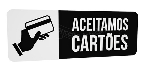 placa pagamento preta aceitamos cartões clinica recepção