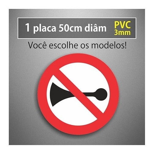 placa proibido buzinar - 50cm diâmetro - pvc 3mm