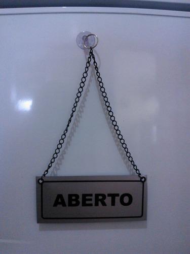 placa sinalização aberto fechado