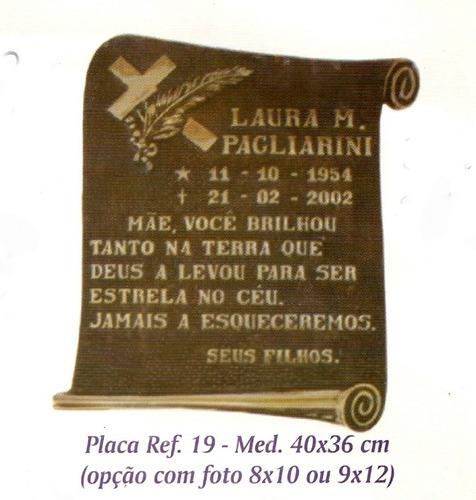 placas, jazigo, túmulos em bronze e aluminio,com ou sem foto