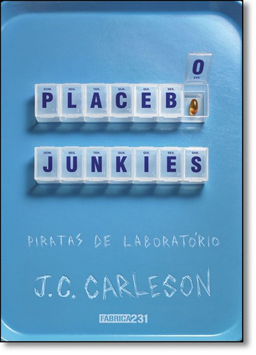 placebo junkies: piratas de laboratório