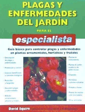 plagas y enfermedades del jardín para el especialista(libro