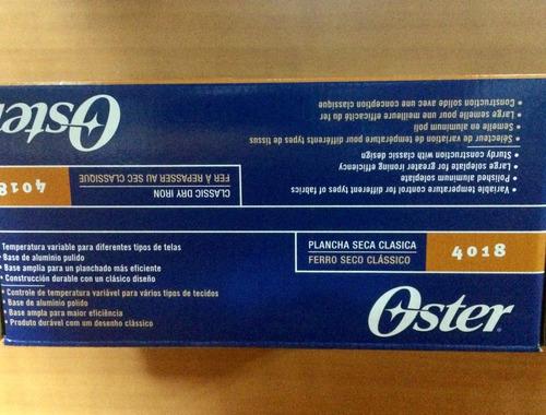 plancha seca clasica oster mod 4018 -0039