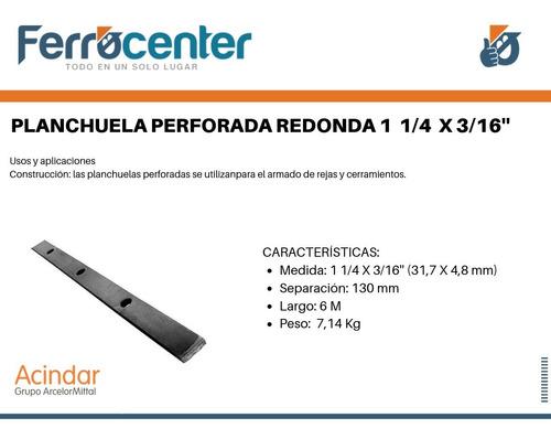 planchuela perforada redonda de 1 1/4 x 3/16'' x mts oferta!