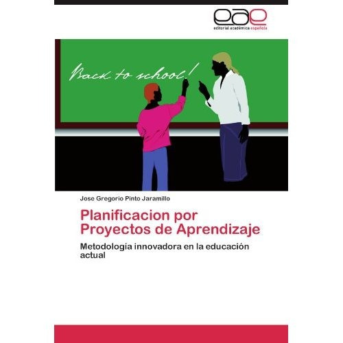 planificacion por proyectos de aprendizaje; jos envío gratis