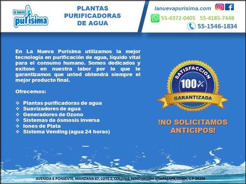 planta purificadora c/osmosis $68,900.00,sin anticipos