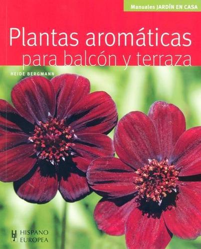 plantas aromáticas para balcón, bergmann, hispano europea