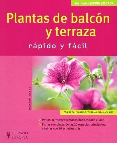 plantas de balcón y terraza, mayer, hispano europea