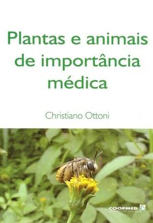 plantas e animais de importancia medica - 1º ed. 2009