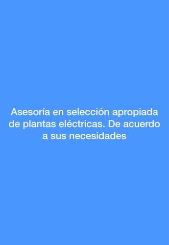 plantas eléctricas - asesoría en selección apropiada.