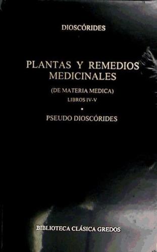 plantas y remedios medicinales. libros iv-v(libro botánica)