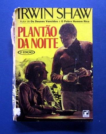 plantão da noite - irwin shaw / frete à cobrar